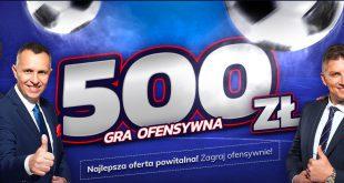 Gra ofensywna eToto. Bonus powitalny 500 PLN